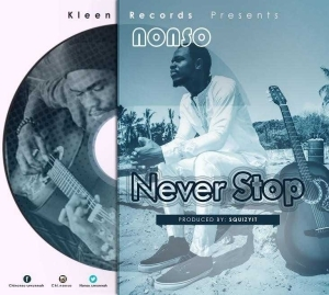 Nonso - Never Stop